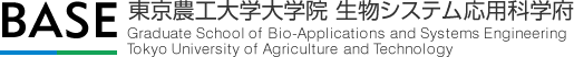Graduate School of Bio-Applications and Systems Engineering Tokyo University of Agriculture and Technology